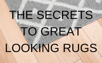 The Secrets to Great Looking Rugs